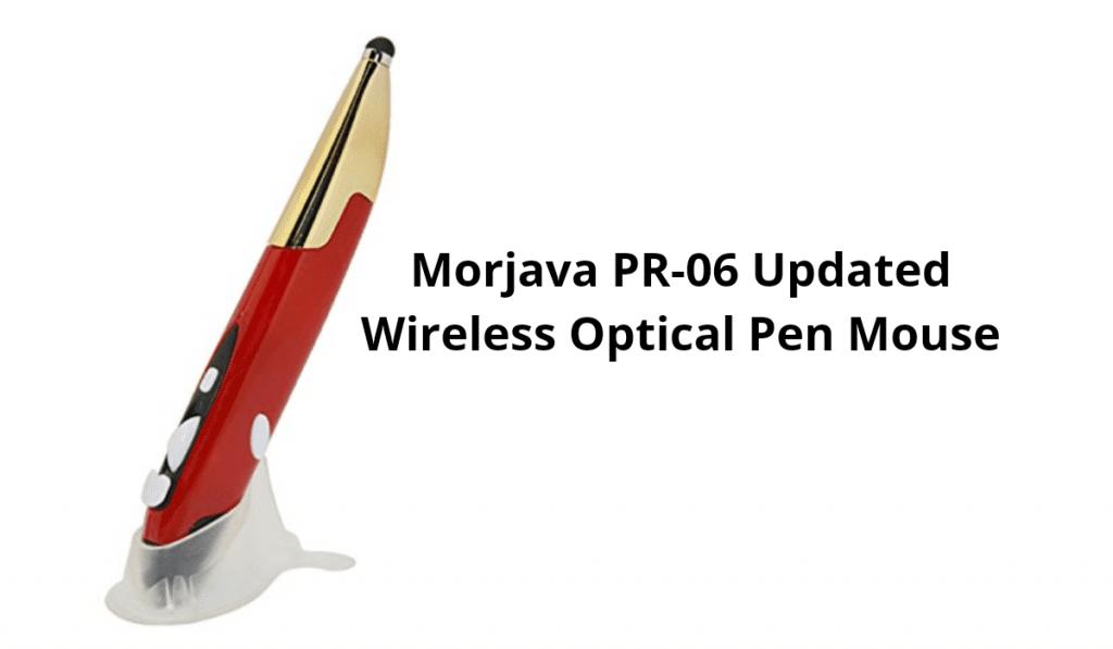 Morjava PR-06 Updated Wireless Optical Pen