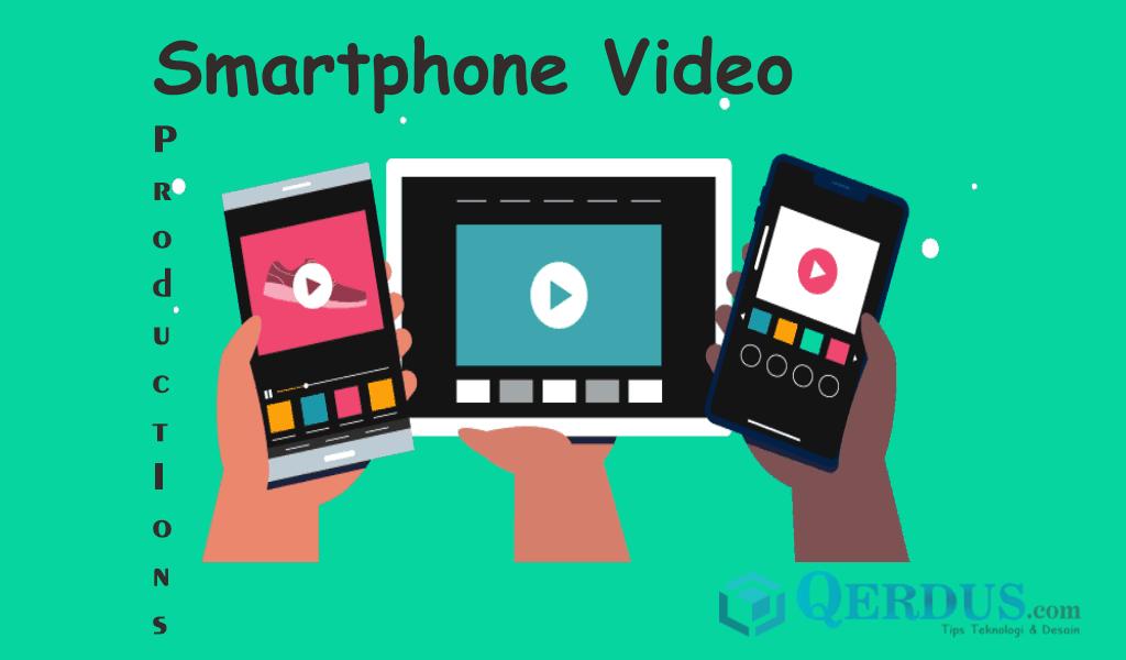 memproduksi video dengan smartphone