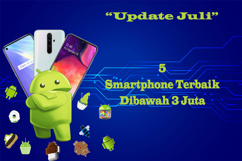 Smartphone terbaik bulan juli