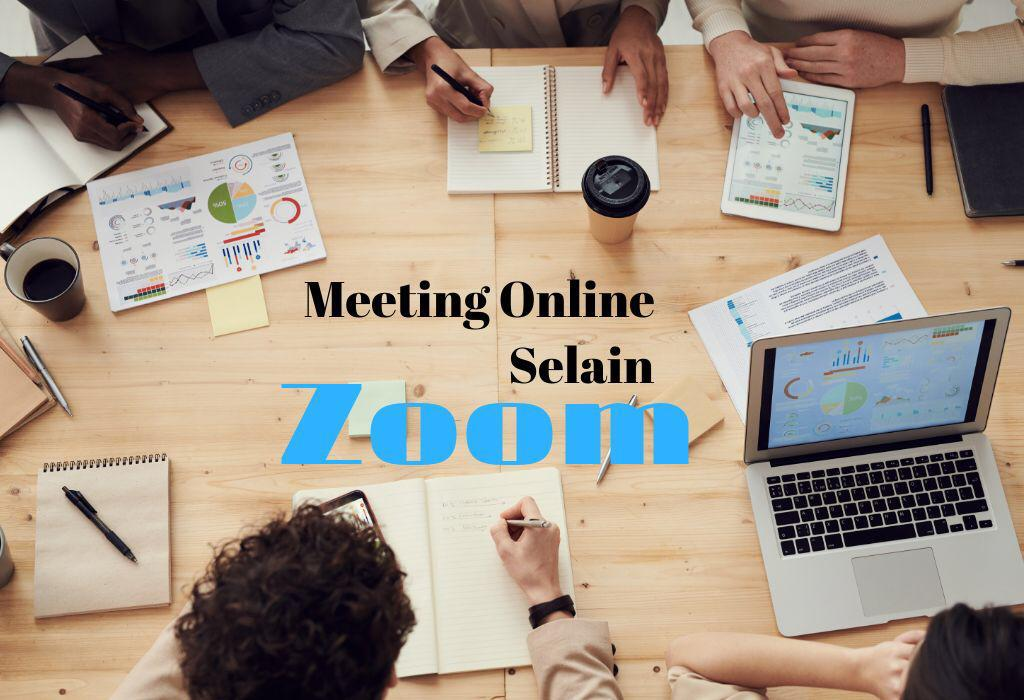 Rekomendasi Meeting Online Mudah dan Gratis Selain Zoom