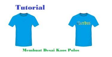 Langkah Mudah Membuat Desain Kaos Polos dengan CorelDraw