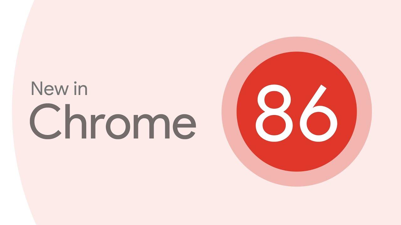 update rilis chrome 86
