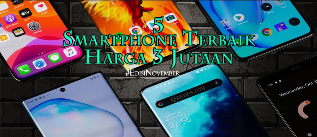Rekomendasi 5 smartphone harga 3 jutaan (November 2020)