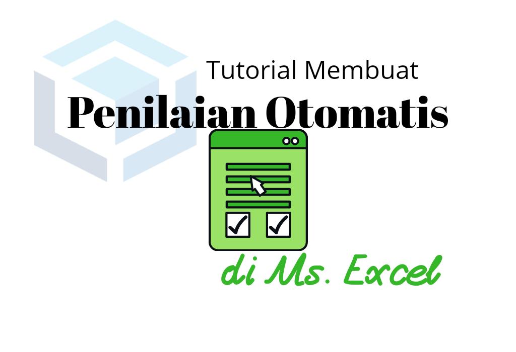 cara-membuat-kriteria-penilaian-otomatis-di-microsoft-excel