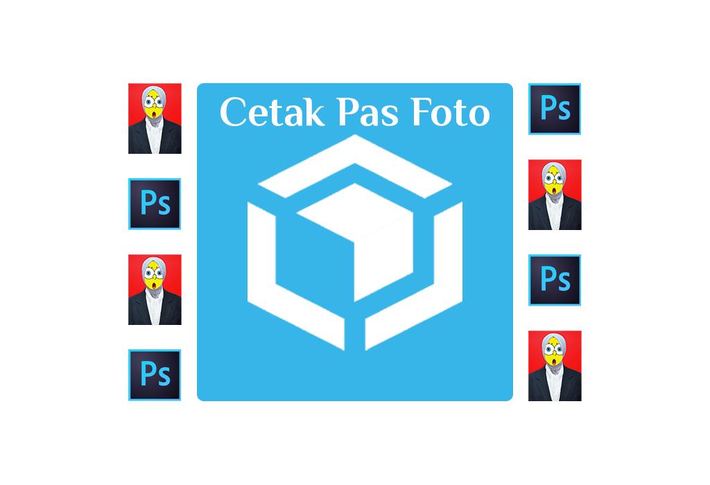 Cetak pas foto sendiri dengan Adobe Photoshop