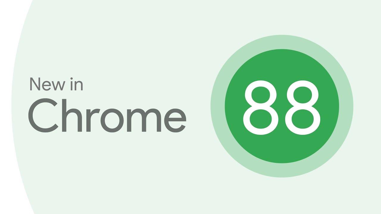 Update terbaru Chrome 88