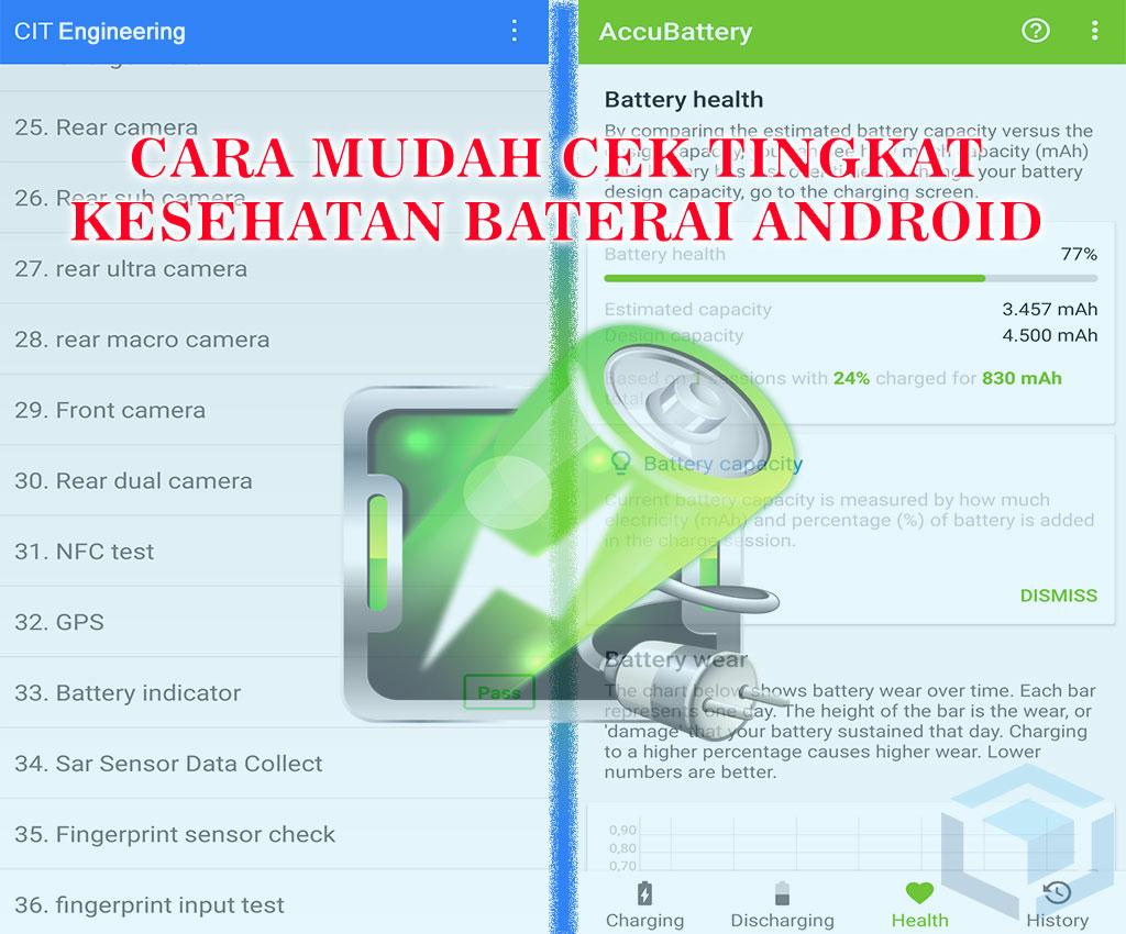 2 cara mudah cek kesehatan baterai HP Android
