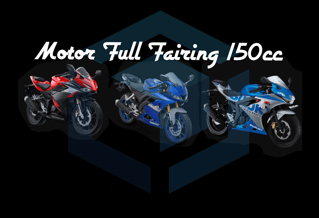 """Persaingan-""""facelift""""-motor-full-fairing-150cc-harga-30-jutaan"""