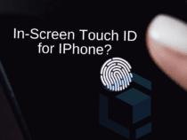Apple sedang menguji In-Screen Touch ID pada IPhone