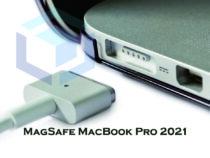 MagSafe akan kembali hadir pada MacBook Pro 2021