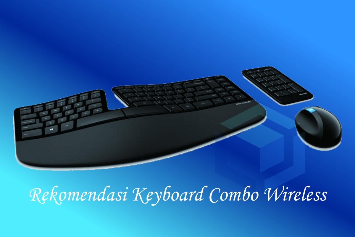 Rekomendasi Keyboard Combo terbaik sesuai kebutuhan Anda