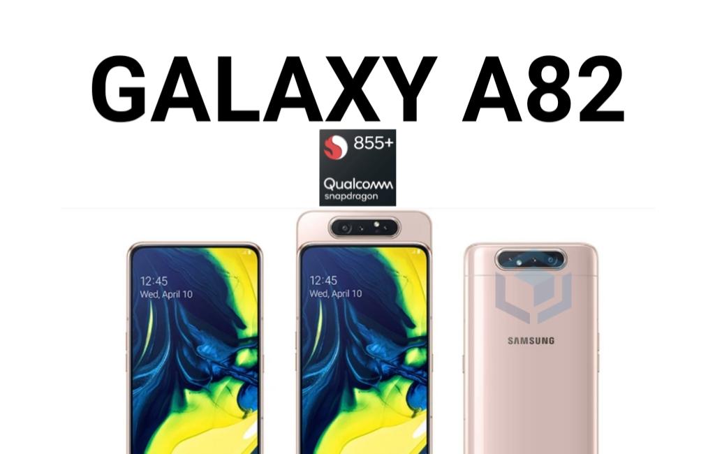 Rumor spesifikasi Samsung Galaxy A82 dengan Snapdragon 855+