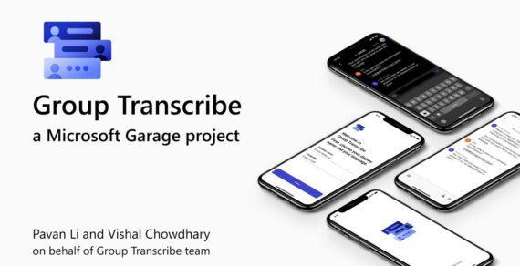 Microsoft Garage terbaru adalah untuk merekam transkripsi grup