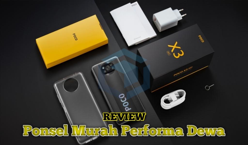 Review POCO X3 Pro, ponsel murah performa dewa