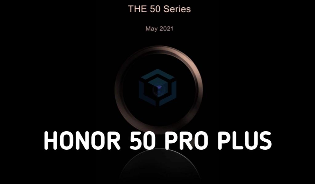 Honor 50 Pro Plus segera tiba dengan chipset Snapdragon 888