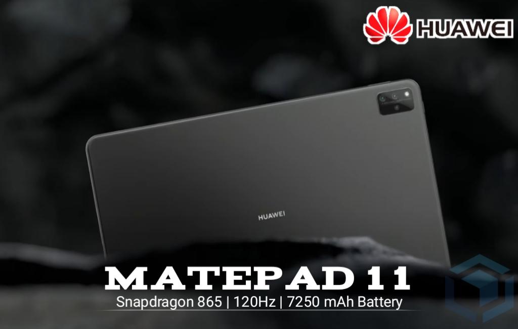 Tablet Huawei MatePad 11 hadir dengan SoC Snapdragon 865