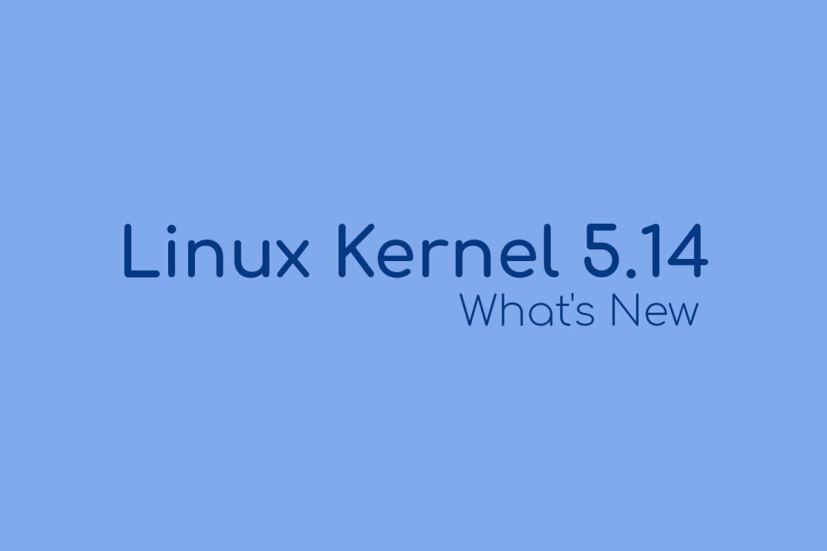 Kernel Linux 5.14